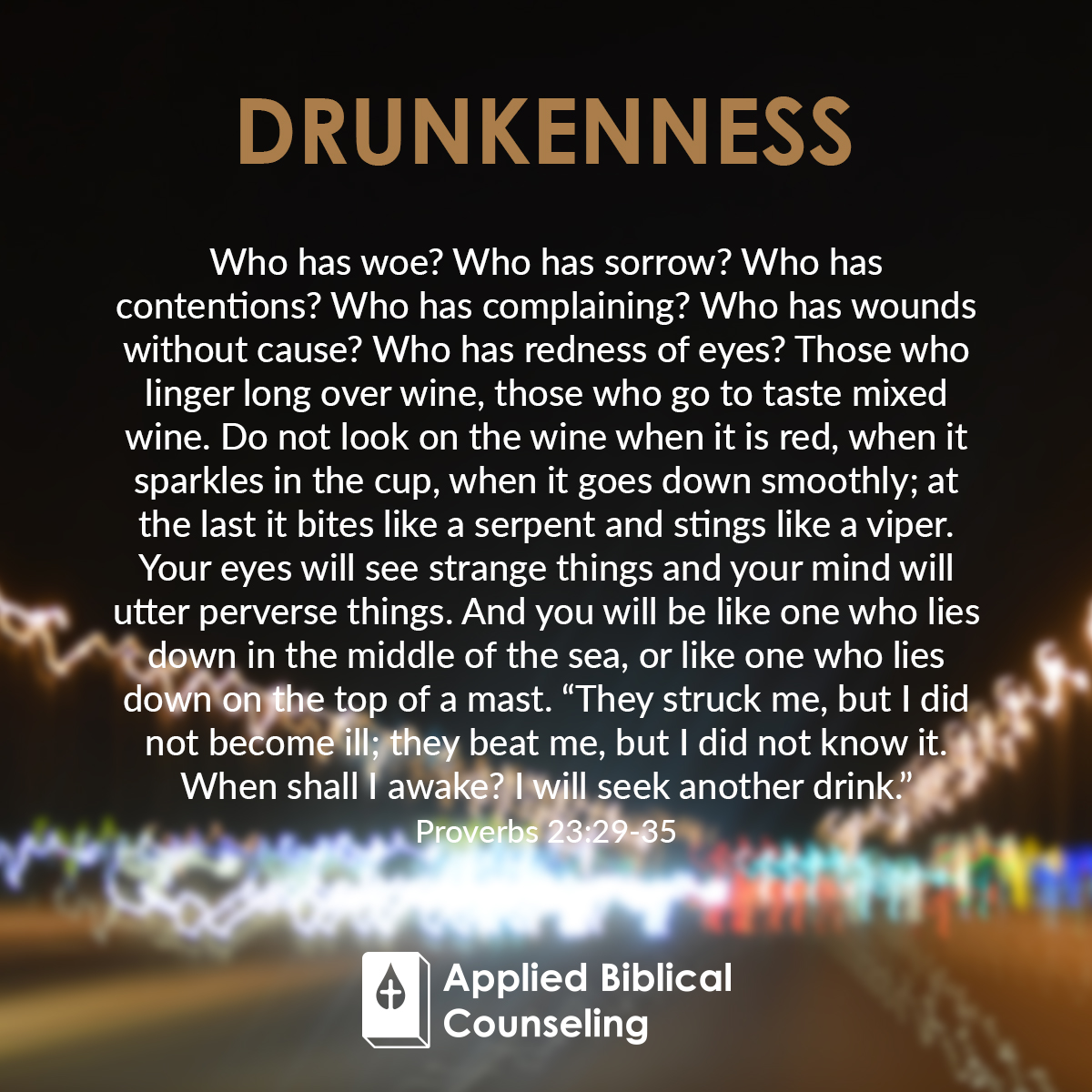 Applied Biblical Counseling Facebook w18 Drunkenness 2