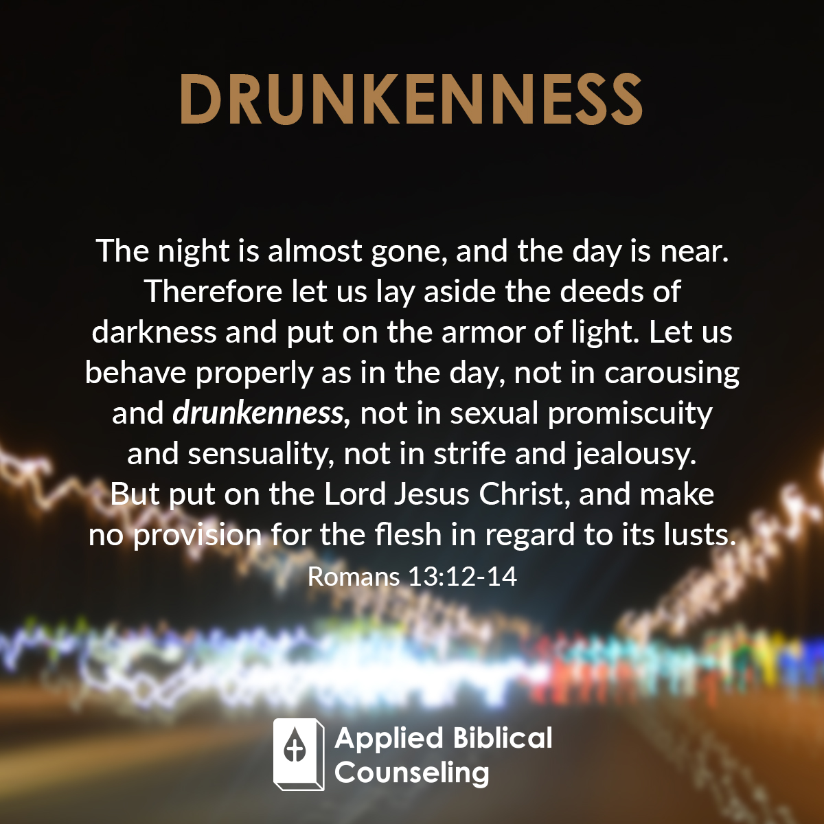 Applied Biblical Counseling Facebook w18 Drunkenness 4