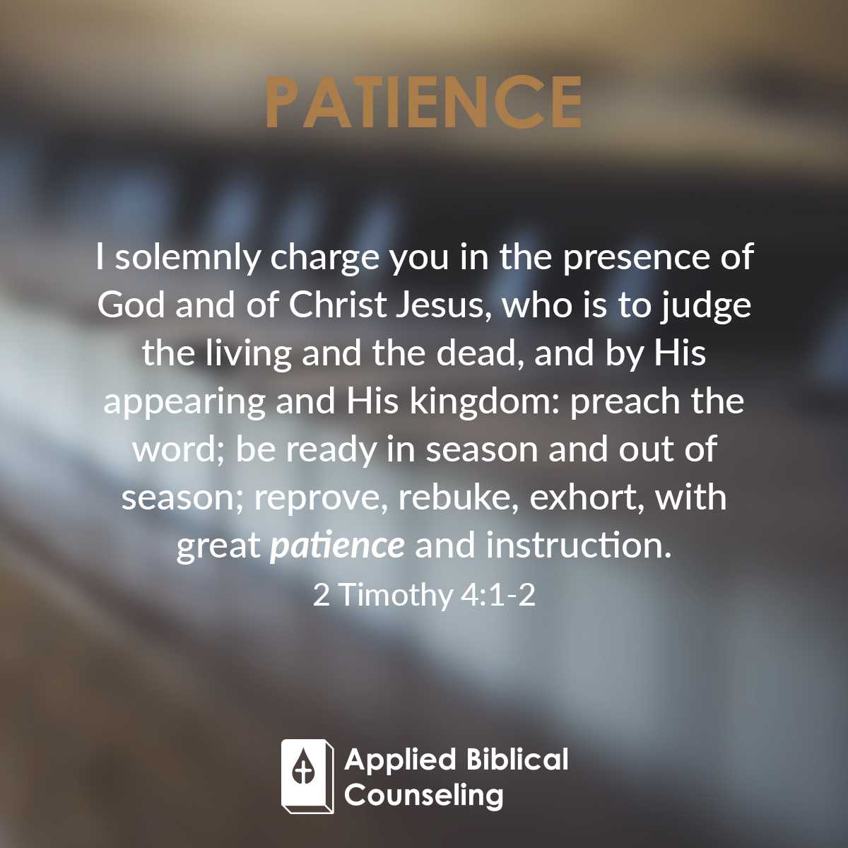Applied Biblical Counseling Facebook w26 Patience 4