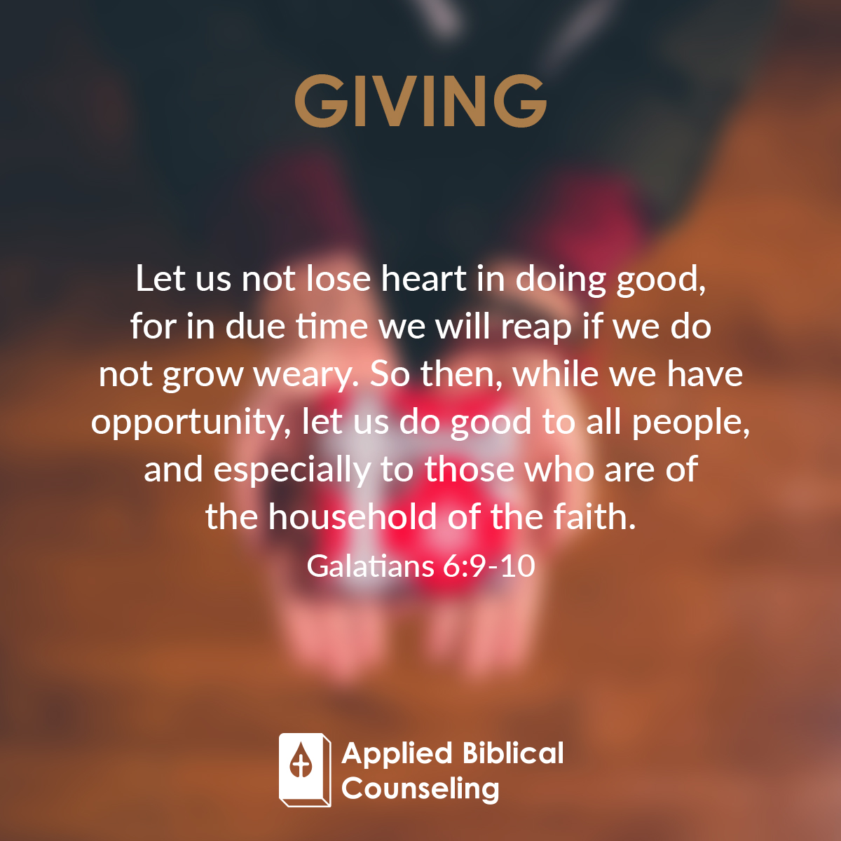Giving Applied Biblical Counseling 1