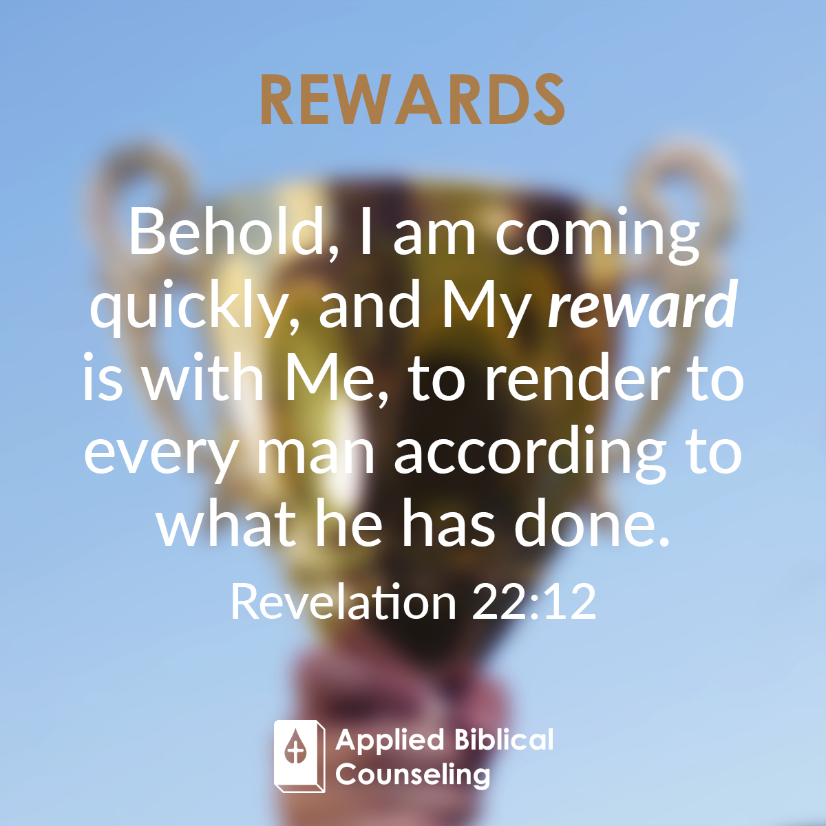 Rewards Applied Biblical Counseling 1
