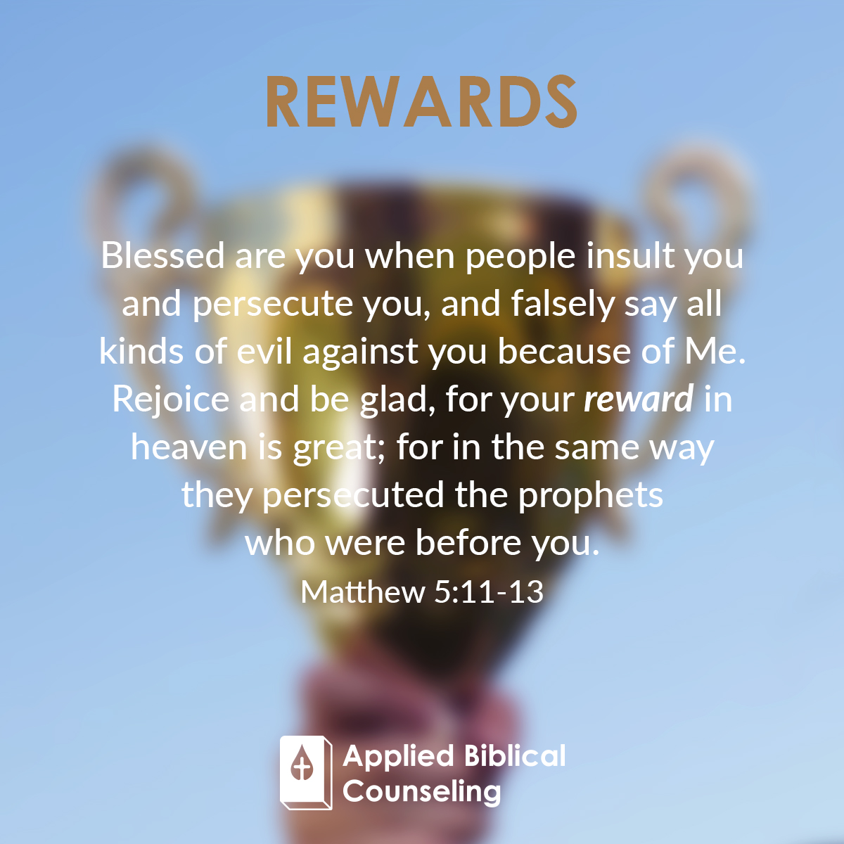 Rewards Applied Biblical Counseling 3
