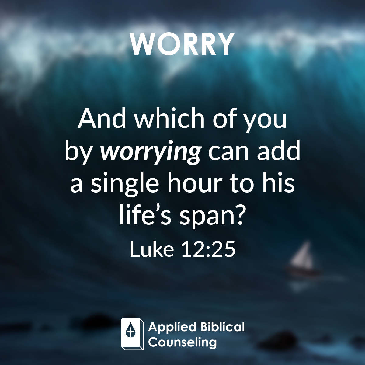 Worry Applied Biblical Counseling 3