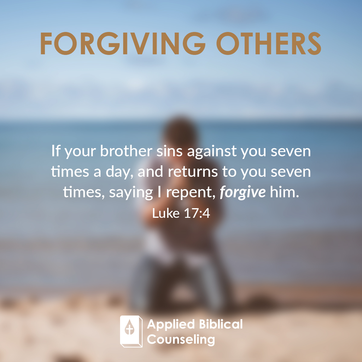 Forgiving Others Applied Biblical Counseling 3