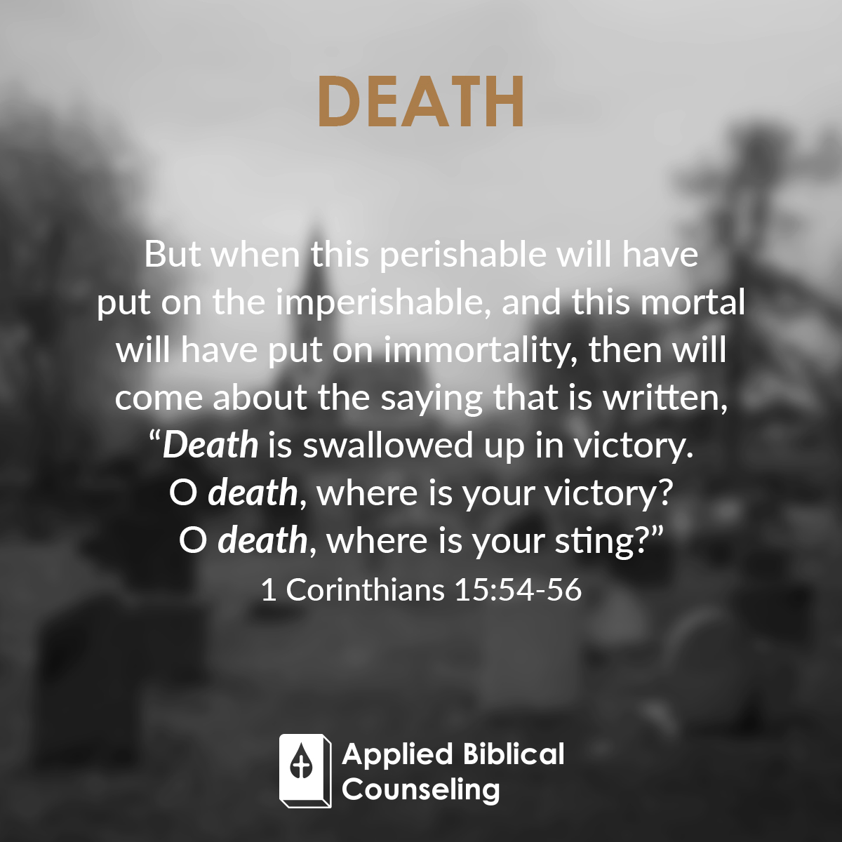 Death Applied Biblical Counseling 5