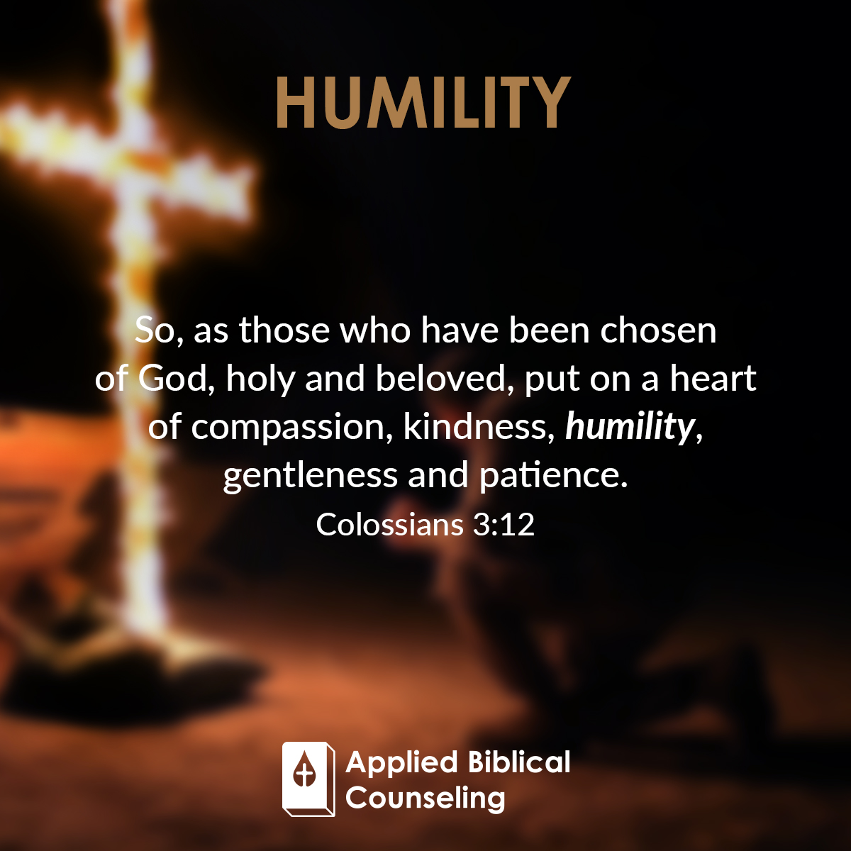 Humility Applied Biblical Counseling 4
