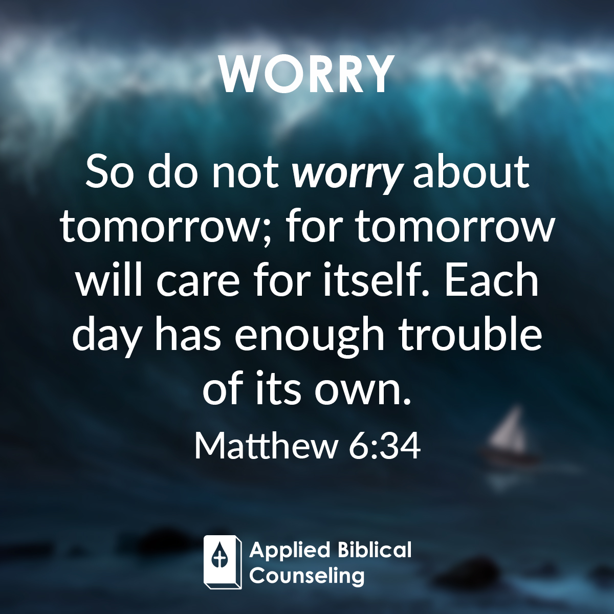 Worry Applied Biblical Counseling 1