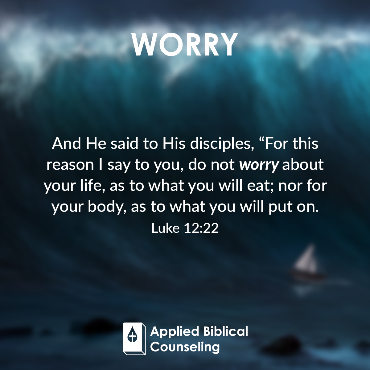 Worry Applied Biblical Counseling 2